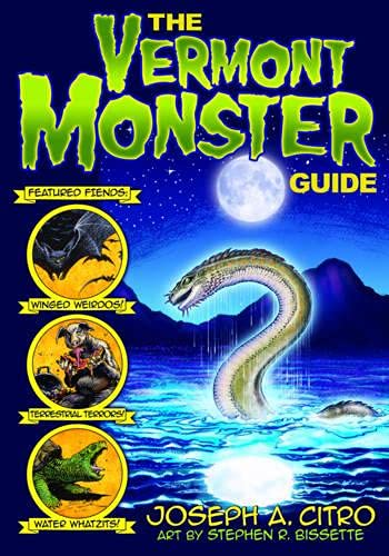 9781584657828: The Vermont Monster Guide