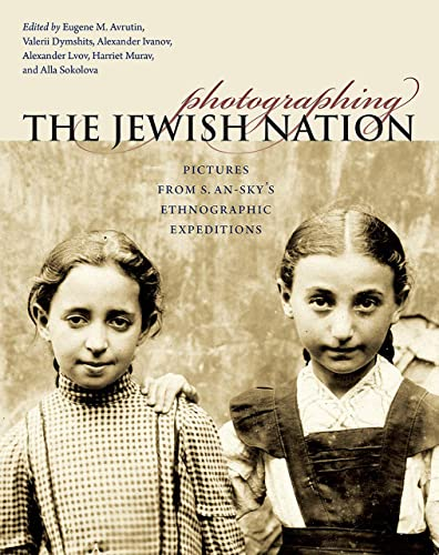 Photographing the Jewish Nation: Pictures from S.