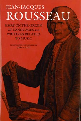 9781584658009: Essay on the Origin of Languages and Writings Related to Music (Collected Writings of Rousseau)