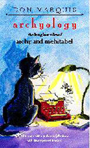 9781584658061: archyology: the long lost tales of archy and mehitabel