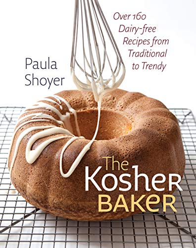 The Kosher Baker: Over 160 Dairy-free Recipes from Traditional to Trendy (HBI Series on Jewish Wo...