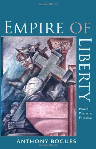 9781584659303: Empire of Liberty: Power, Desire, and Freedom (Re-Mapping the Transnational: A Dartmouth Series in American Studies)