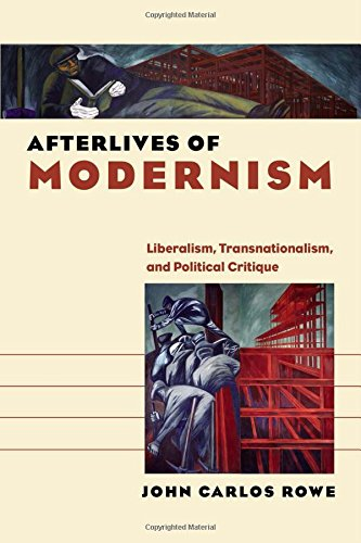 9781584659969: Afterlives of Modernism: Liberalism, Transnationalism, and Political Critique (Re-Mapping the Transnational: A Dartmouth Series in American Studies)