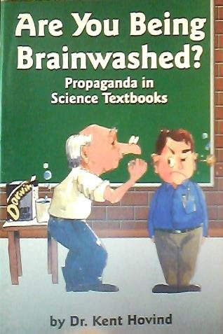 9781584680017: Are You Being Braiwashed? Propaganda in Science Textbooks