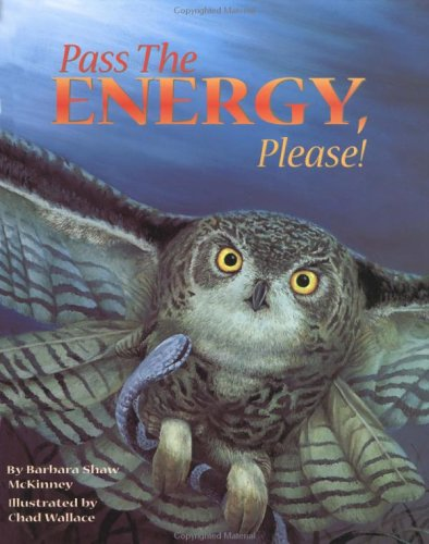 Pass the Energy, Please!: Barbara Shaw McKinney
