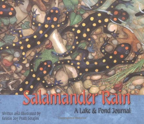 9781584690184: Salamander Rain: A Lake & Pond Journal (Sharing Nature With Children Book)