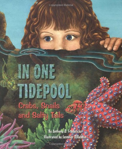 9781584690399: In One Tidepool: Crabs, Snails, and Salty Tails