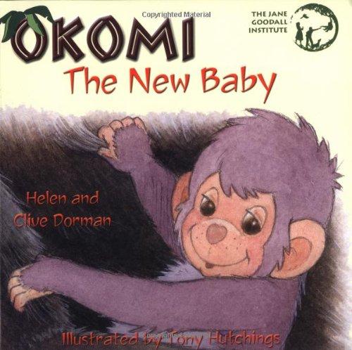 Okomi, the New Baby (Okomi Stories): Dorman, Clive, Dorman, Helen
