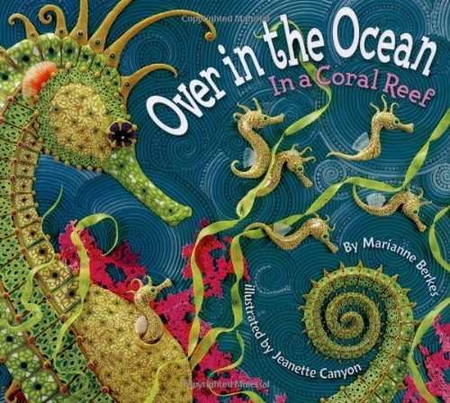 [signed] Over in the Ocean : In a Coral Reef