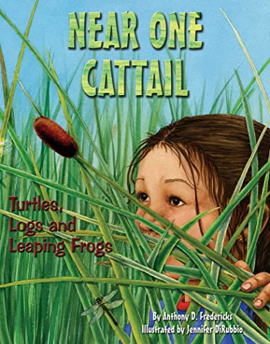 9781584690719: Near One Cattail: Turtles, Logs And Leaping Frogs