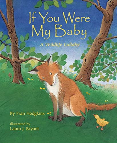 9781584690757: If You Were My Baby: A Wildlife Lullaby