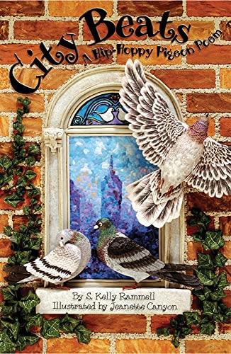 9781584690771: City Beats: A Hip-hoppy Pigeon Poem
