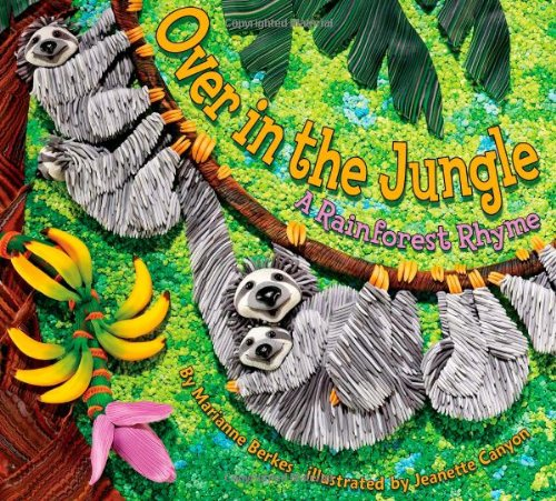 9781584690917: Over in the Jungle: A Rainforest Rhyme (Sharing Nature with Children Book)