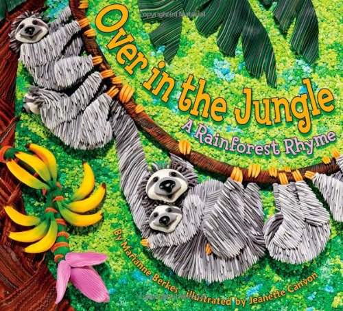9781584690924: Over in the Jungle: A Rainforest Rhyme
