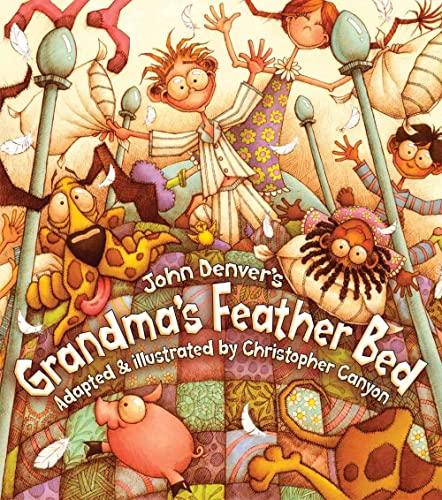 9781584690962: Grandma's Feather Bed (John Denver & Kids Book)