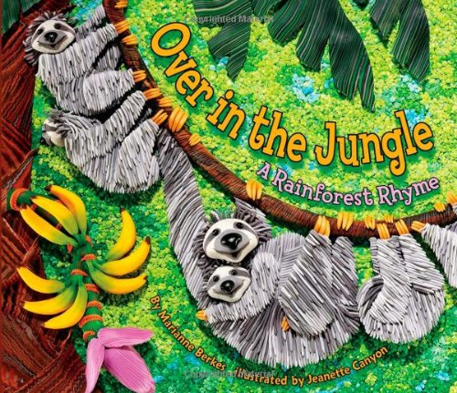 9781584691082: Over in the Jungle: A Rainforest Rhyme