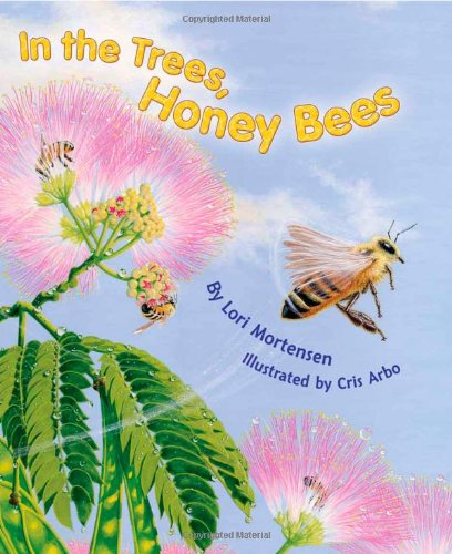 9781584691143: In the Trees, Honey Bees!