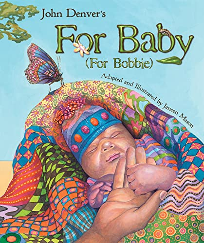 John Denver's For Baby (For Bobbie) (John Denver & Kids Series) (9781584691211) by John Denver