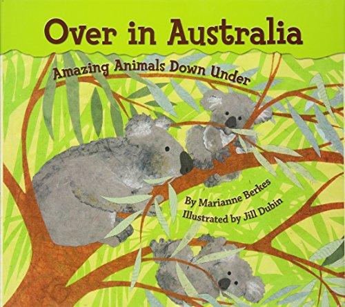 9781584691358: Over in Australia: Amazing Animals Down Under