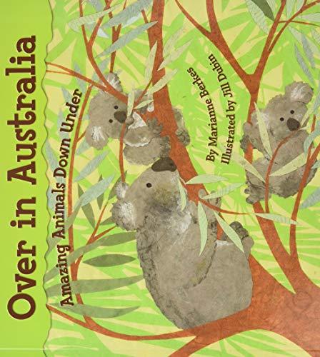 9781584691365: Over in Australia: Amazing Animals Down Under