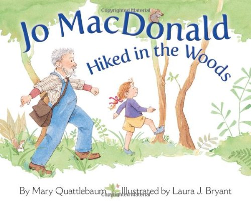 9781584693345: Jo Macdonald Hiked in the Woods