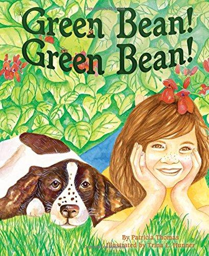 9781584695431: Green Bean! Green Bean!
