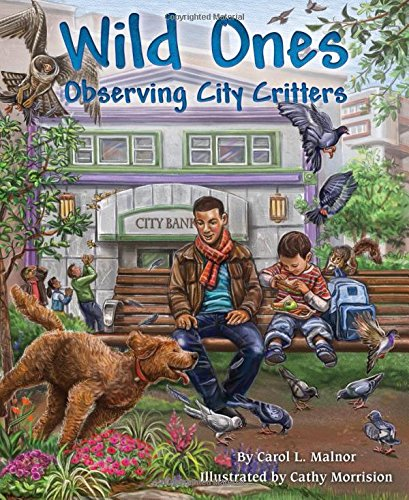 9781584695530: Wild Ones: Observing City Critters