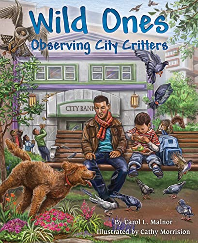 9781584695547: Wild Ones: Observing City Critters