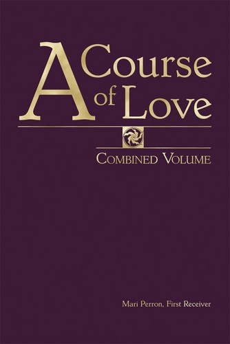 A Course of Love: Combined Volume: Mari Perron