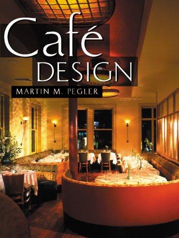 Cafe Design: Pegler, Martin, Pegler, Martin M.