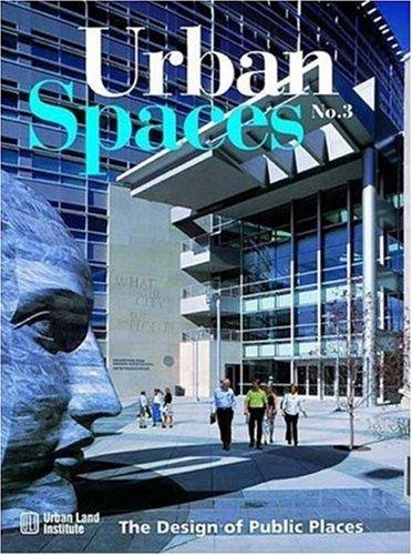 Urban Spaces, Vol. 3 (No.3) (1584710276) by Dixon, John