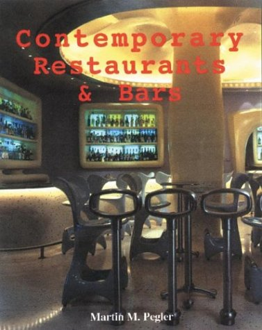 9781584710462: Contemporary Restaurants and Bars
