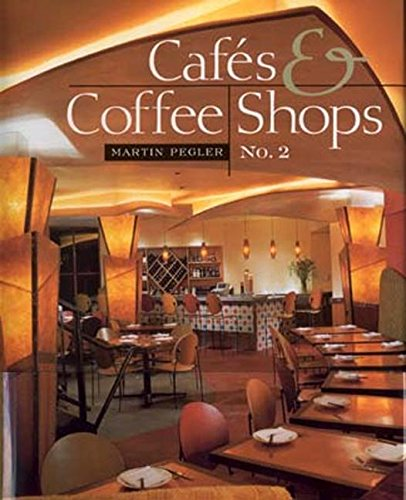 9781584710585: Cafes and Coffee Shops, No. 2