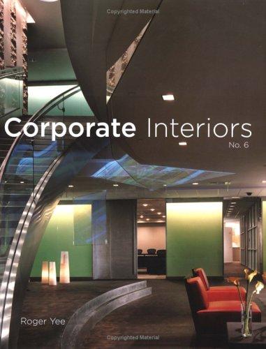 9781584710752: Corporate Interiors, Vol. 6 (v. 6)