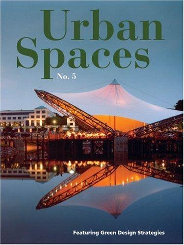 9781584711056: Urban Spaces 5 INTL (No. 5)