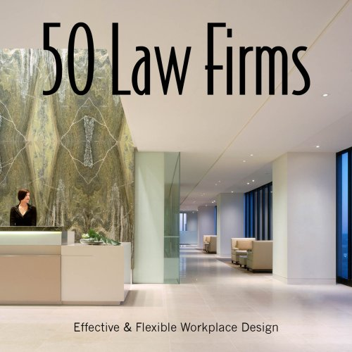 9781584711650: 50 Law Firms: Effective & Flexible Workplace Design