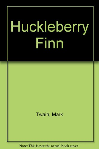9781584721604: Huckleberry Finn