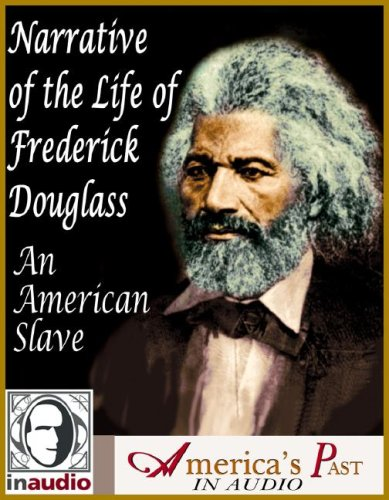 9781584722922: Narrative of the Life of Frederick Douglass, an American Slave (Primary Source History in Audio)