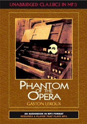 9781584723936: Phantom of the Opera (Unabridged Classics in MP3)