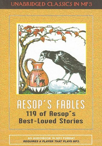 Aesop's Fables: 119 of Aesop's Best-loved Stories (Classics for Children of All Ages) (1584726326) by Aesop