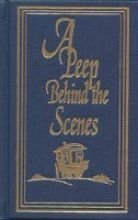 9781584740032: A Peep Behind the Scenes (Rare Collector's Series)