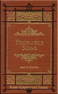 9781584740339: Probable Sons (Rare Collector Series)