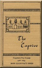 9781584740391: The Captive (Rare Collector's Series)