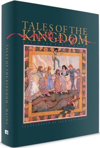Tales of the Kingdom (9781584740506) by David Mains; Karen Mains