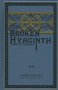 9781584740759: Broken Hyacinth (Rare Collector Series)