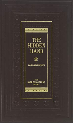 The Hidden Hand (Classic Collection, RARE COLLECTOR'S SERIES) (1584741074) by E.D.E.N. SOUTHWORTH
