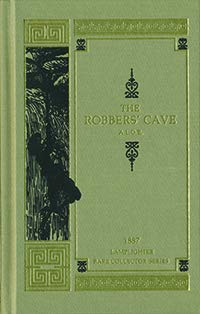9781584741138: The Robber's Cave (Rare Collector Series)