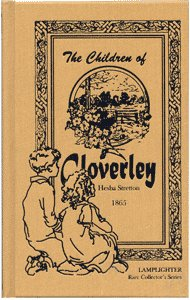 The Children of Cloverley (Rare Collector Series): Hesba Stretton