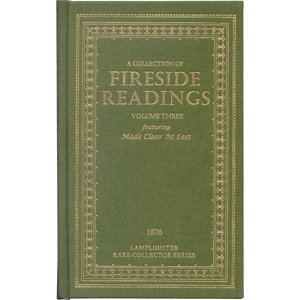 A Collection of Fireside Readings Volume 3 Lamplighter (Lamplighter Rare Collection Series: ...