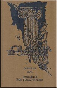 9781584741596: Glaucia the Greek Slave (Rare Collector's Series)